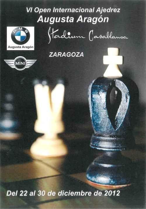 El VI Open Internacional de Ajedrez «BMW Augusta Aragón» contará con una excelente  participación tanto en calidad como en cantidad de jugadores