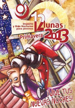 «12 Lunas Primavera 2013», deporte y ocio nocturno para jóvenes
