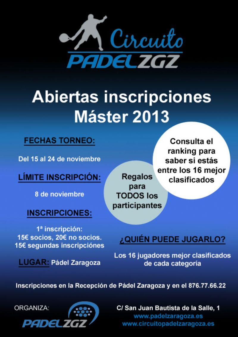 Llega el Máster Final, la última prueba del «Circuito Pádel Zaragoza 2013»