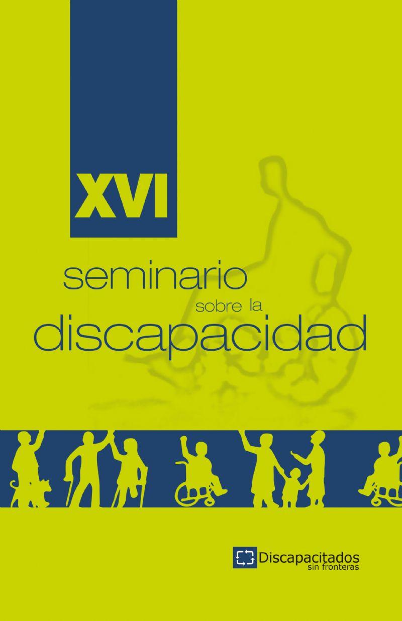 XVI Seminario sobre la discapacidad