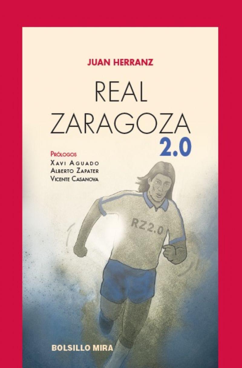 «Real Zaragoza 2.0», nueva novela de Juan Herranz