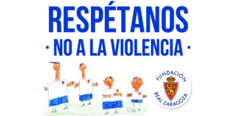 «Respétanos. No a la Violencia», una propuesta del Real Zaragoza por la deportividad