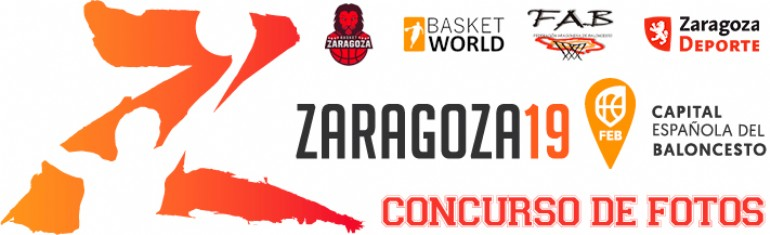 Concurso de Fotos «Zaragoza, Capital del Baloncesto 2019»