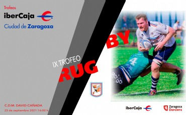 Trofeo «Ibercaja-Ciudad de Zaragoza» de Rugby
