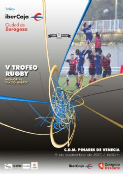 Ii trofeo ibercaja ciudad de zaragoza de rugby for Ibercaja oficinas zaragoza