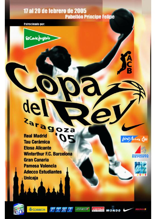 17 a 20 febrero 2005 69 COPA DE S.M. EL REY DE BALONCESTO