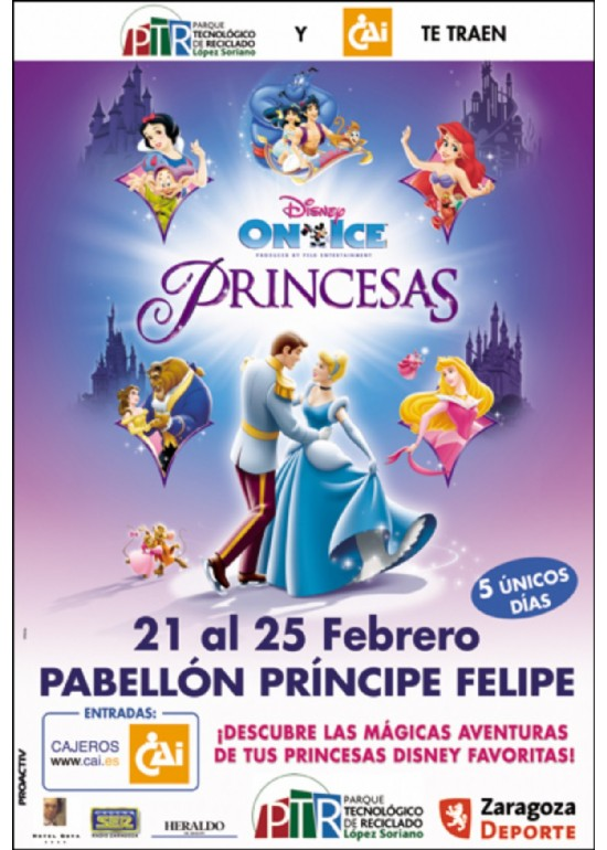 "21 a 25 febrero 2007 DISNEY ON ICE ""PRINCESAS"""