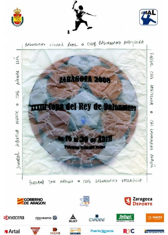 16 al 20 abril 2008 XXXIII COPA DE S.M. EL REY DE BALONMANO
