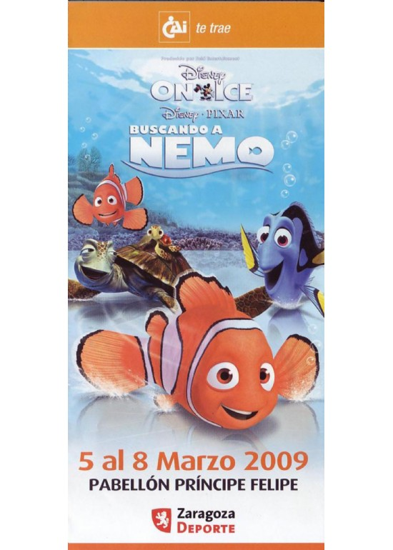 18 a 22 marzo 2009 ESPECTÁCULO DE DISNEY ON ICE NEMO
