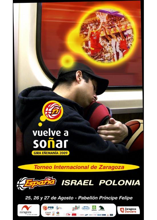 25 y 27 agosto 2009 TORNEO INTERNACIONAL DE BALONCESTO: ISRAEL-POLONIA-ESPAÑA