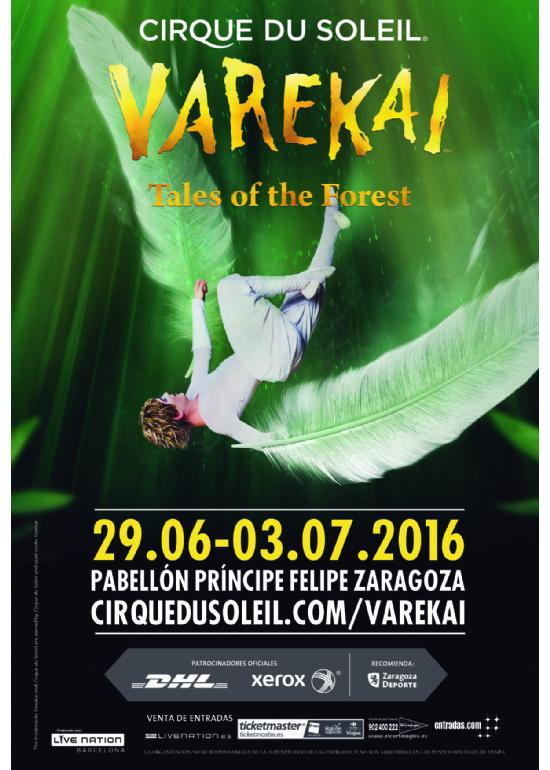 29 junio al 3 julio 2016 CIRQUE DU SOLEIL VAREKAY