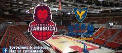 Sorteo de entradas para ver el Casademont Zaragoza - UCAM Murcia CB  [1 febrero 2020]